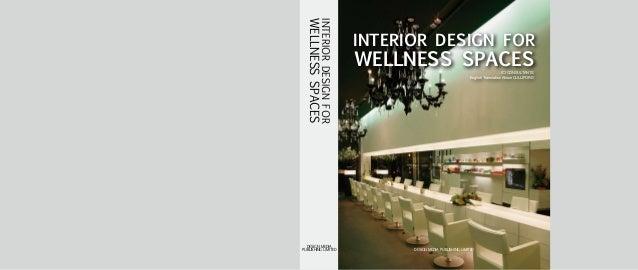 INTERIORDESIGNFOR WELLNESSSPACES INTERIOR DESIGN FOR WELLNESS SPACESICI CONSULTANTS English Translation Alison CULLIFORD D...