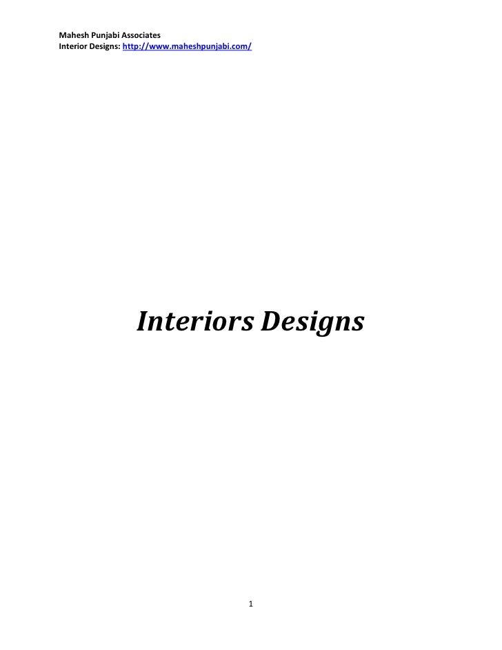 Mahesh Punjabi AssociatesInterior Designs: http://www.maheshpunjabi.com/                   Interiors Designs              ...