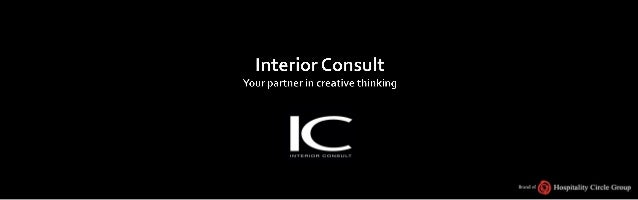 About Interior ConsultInterior Consult is specialist in commercial interior design and turn keyproject management;Our offe...