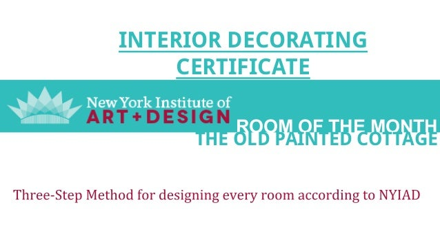 Interior Decorating Certificate From The New York Institute Of Photography