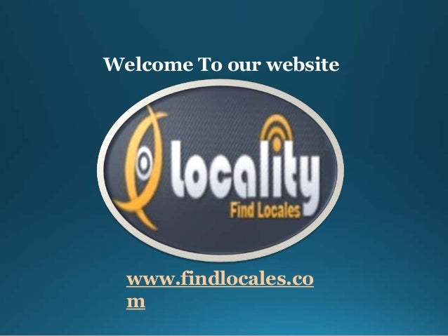 Welcome To our website www.findlocales.co m
