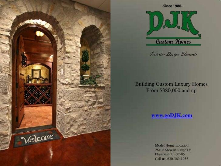 DJK Custom Homes, Inc~Interior Design Elements