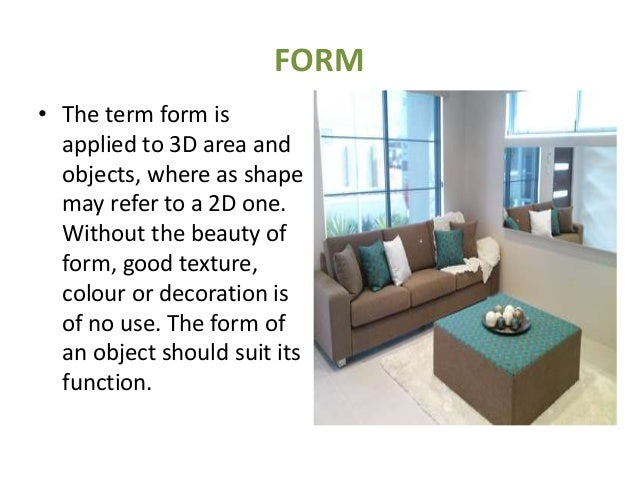 Interior designing for Definition of form and space in architecture