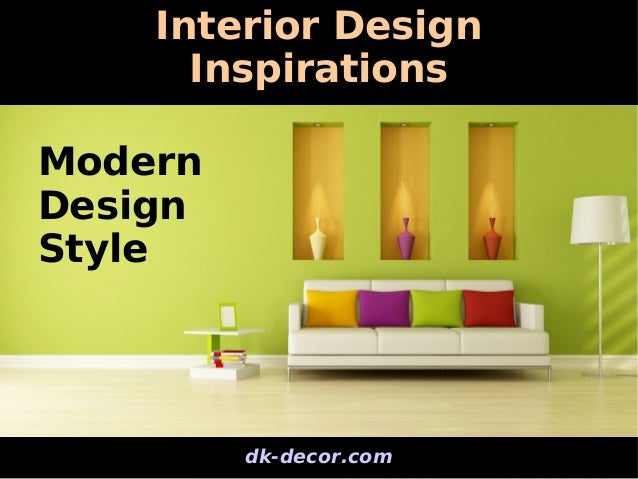 Interior Design Inspirations Styles Trends