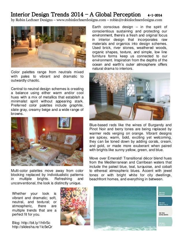 Interior Design Trends 2014 – A Global Perception 4-1-2014 by Robin Lechner Designs – www.robinlechnerdesigns.com – robin@...
