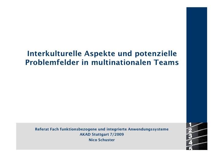 Interkulturelle Aspekte und potenzielle Problemfelder in multinationalen Teams       Referat Fach funktionsbezogene und in...