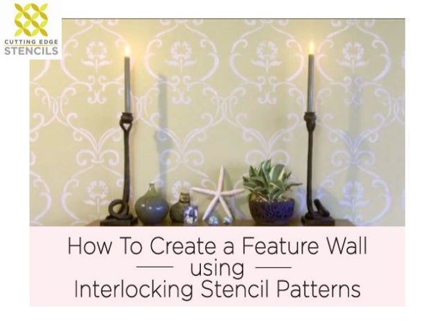 - Stenciling an interlocking pattern can be a bit  confusing. So to help out, Cutting Edge Stencils   has put together a q...