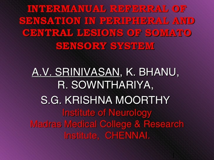 Intermanual referral of sensation in peripheral and central lesions of somato sensory system