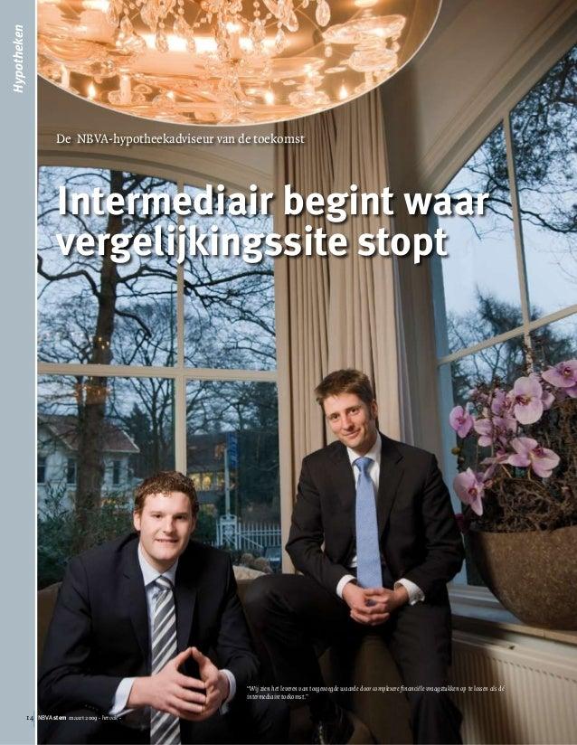 14 NBVA stem maart 2009 - het vak - Hypotheken De NBVA-hypotheekadviseur van de toekomst Intermediair begint waar vergelij...