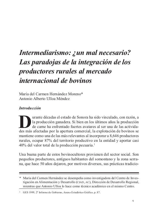 •ANÁLISIS•  Intermediarismo: ¿un mal necesario? Las paradojas de la integración de los productores rurales al mercado inte...