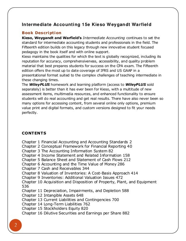 intermediate accounting 2 essay Principles and assumptions used in preparing accounting statements - introduction 1 definition of accounting: [2] essay demonstrates the side of accounting.