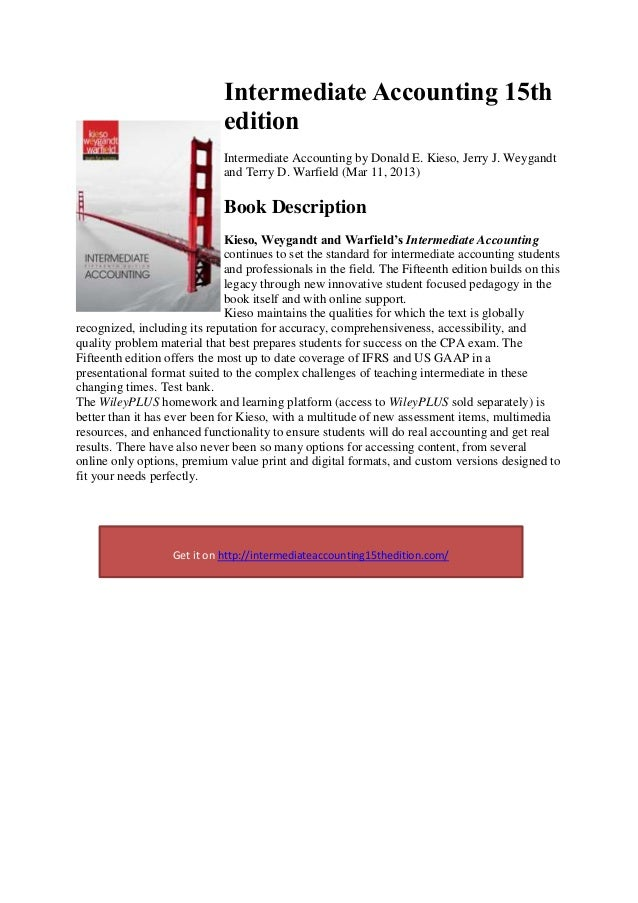 intermediate accounting test bank chapter 13 Connect accounting includes a comprehensive test bank of various question types, allowing the instructor to create auto-graded assessment material with multiple problem types, algorithmic variation, and randomized question order.