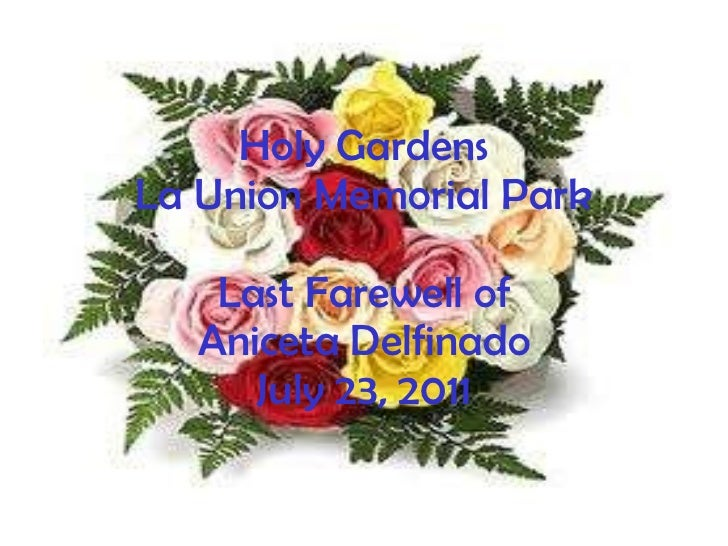 Holy Gardens La Union Memorial Park Last Farewell of Aniceta Delfinado July 23, 2011