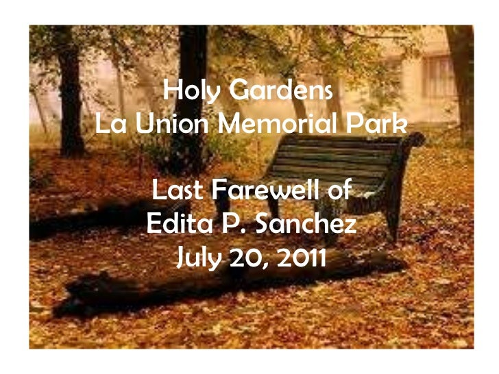 Holy Gardens  La Union Memorial Park Last Farewell of Edita P. Sanchez July 20, 2011