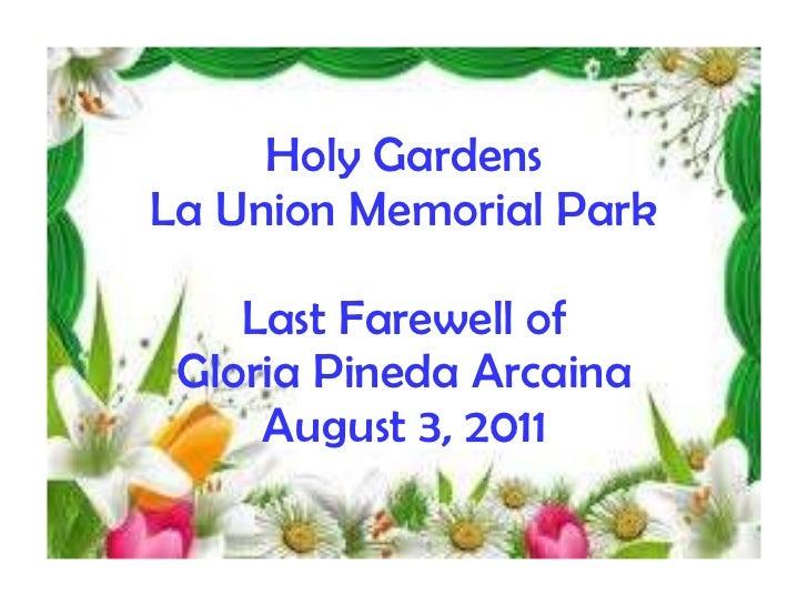 Holy Gardens La Union Memorial Park Last Farewell of Gloria Pineda Arcaina August 3, 2011