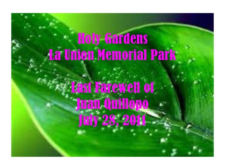Holy Gardens La Union Memorial Park Last Farewell of Juan Quillopo July 28, 2011