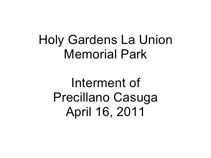 Holy Gardens La Union Memorial Park Interment of Precillano Casuga April 16, 2011