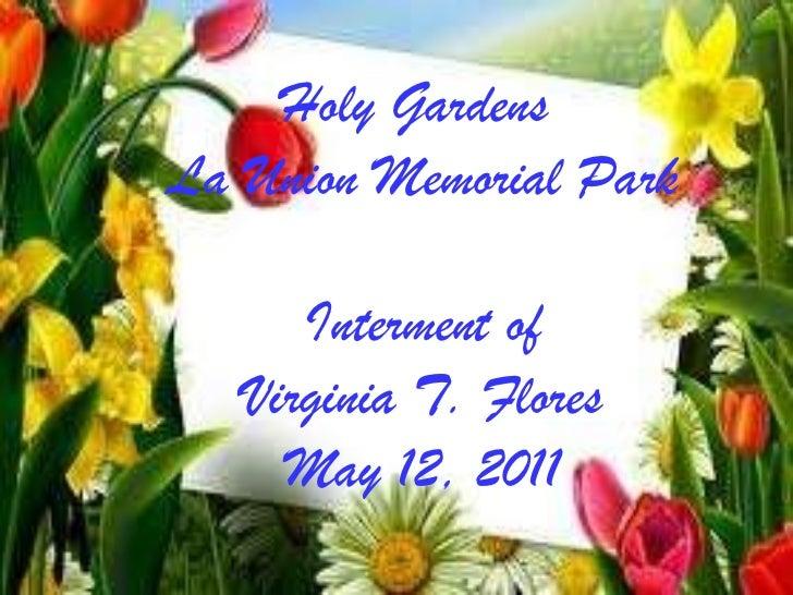Holy Gardens  La Union Memorial Park Interment of Virginia T. Flores May 12, 2011