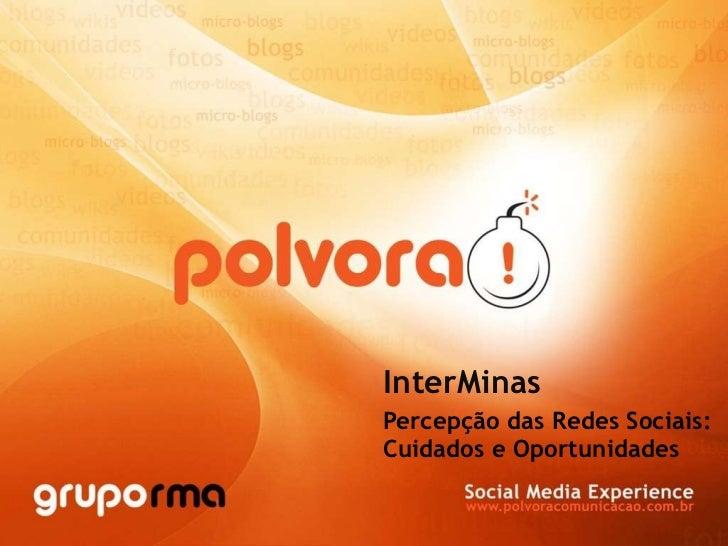InterMinas Percepção das Redes Sociais: Cuidados e Oportunidades