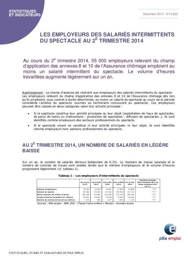 Décembre 2014 - N°14.023  LES EMPLOYEURS DES SALARIÉS INTERMITTENTS  DU SPECTACLE AU 2E TRIMESTRE 2014  Au cours du 2e tri...