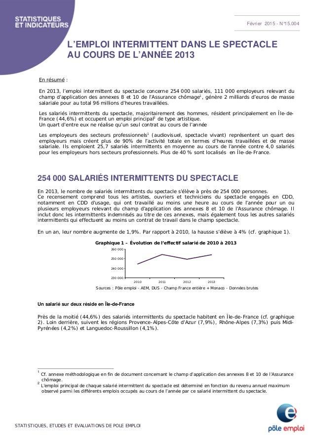STATISTIQUES, ETUDES ET EVALUATIONS DE POLE EMPLOI L'EMPLOI INTERMITTENT DANS LE SPECTACLE AU COURS DE L'ANNÉE 2013 En rés...