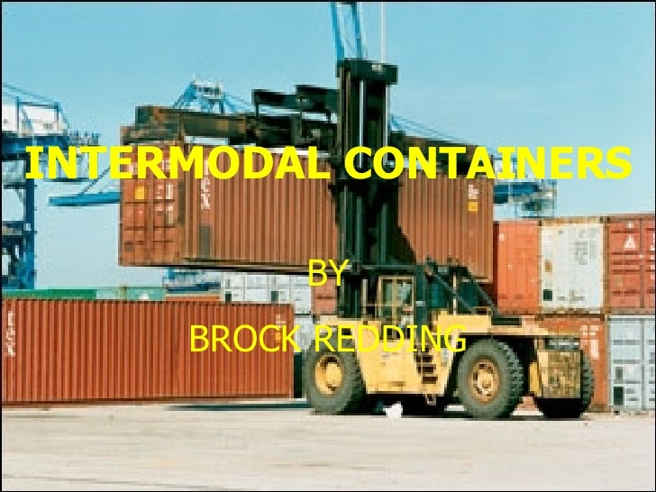 INTERMODAL  CONTAINERS BY BROCK REDDING