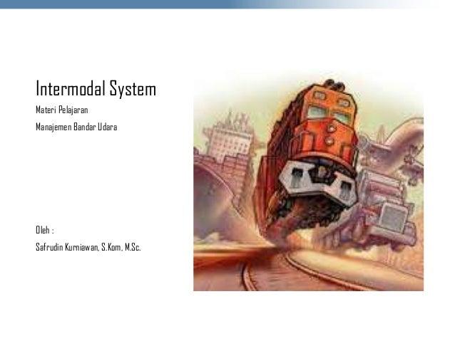 Intermodal system mbu