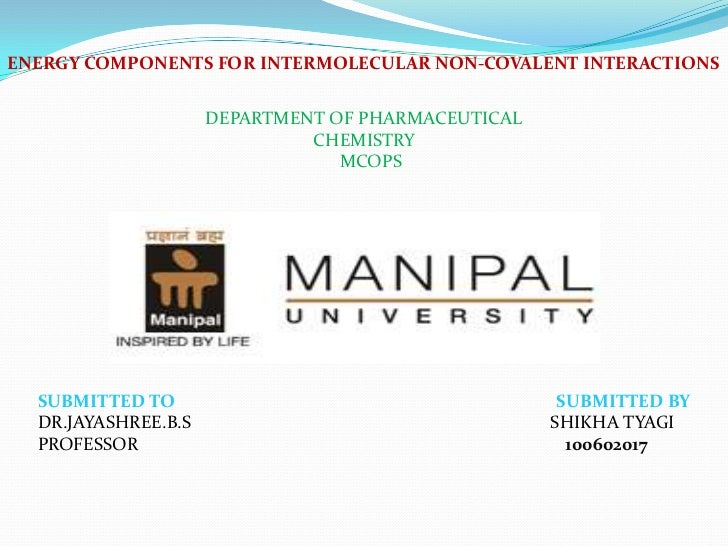 ENERGY COMPONENTS FOR INTERMOLECULAR NON-COVALENT INTERACTIONS                     DEPARTMENT OF PHARMACEUTICAL           ...