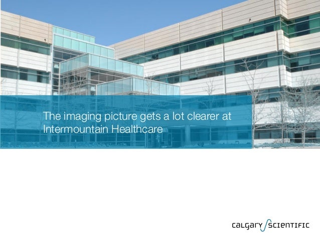 The imaging picture gets a lot clearer at Intermountain Healthcare
