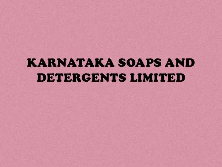 KARNATAKA SOAPS AND DETERGENTS LIMITED