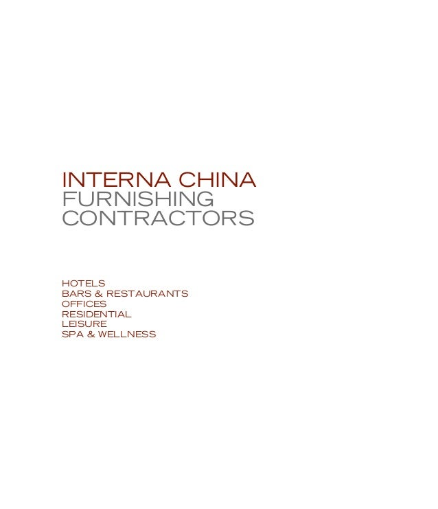 interna CHINAFURNISHINGCONTRACTORSHOTELSBARS & RESTAURANTSOFFICESRESIDENTIALLEISURESPA & WELLNESS