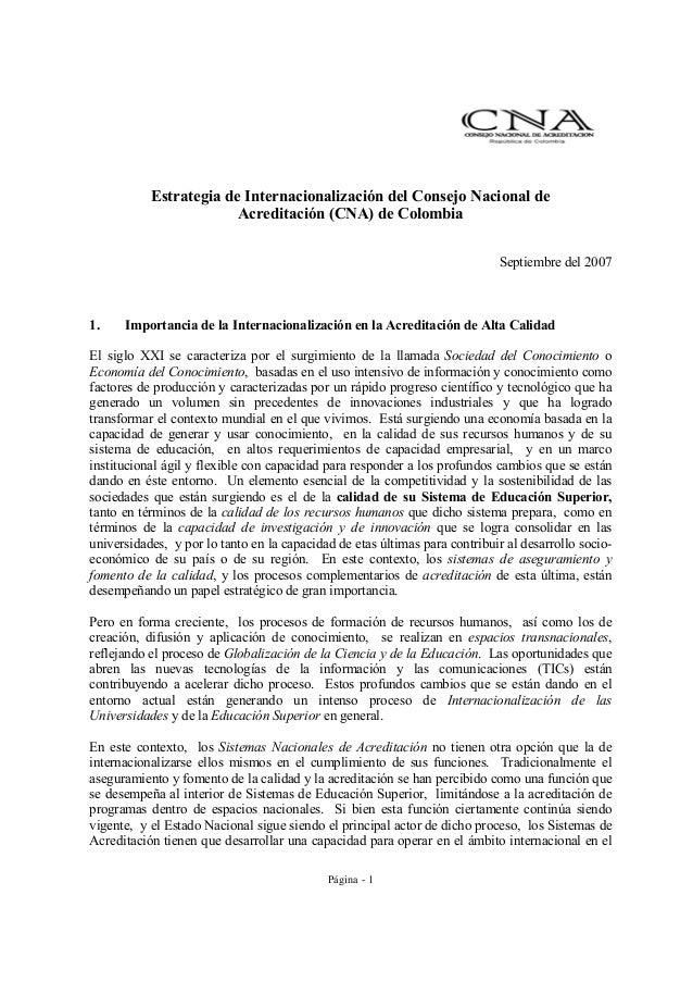 Página - 1 Estrategia de Internacionalización del Consejo Nacional de Acreditación (CNA) de Colombia Septiembre del 2007 1...