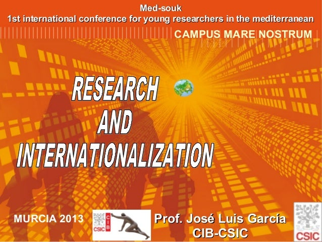 Med-souk 1st international conference for young researchers in the mediterranean  CAMPUS MARE NOSTRUM  MURCIA 2013  Prof. ...