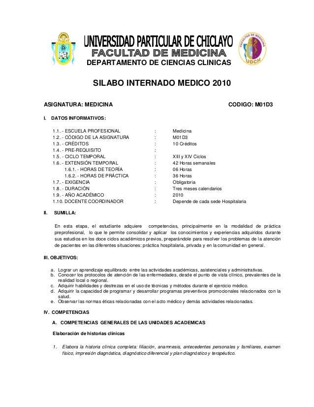 DEPARTAMENTO DE CIENCIAS CLINICAS SILABO INTERNADO MEDICO 2010 ASIGNATURA: MEDICINA CODIGO: M01D3 I. DATOS INFORMATIVOS: 1...