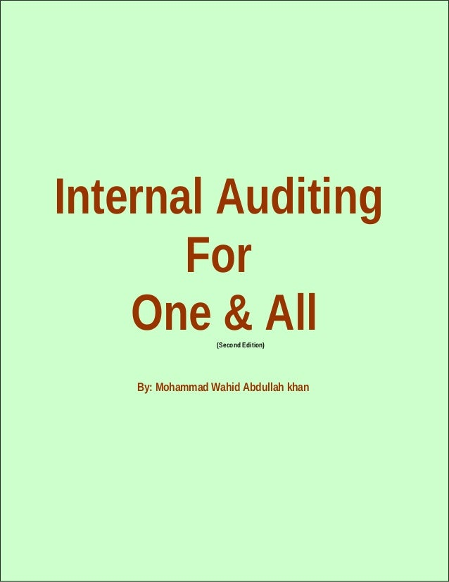 "Internal auditing for ""one & all"" (second edition)"