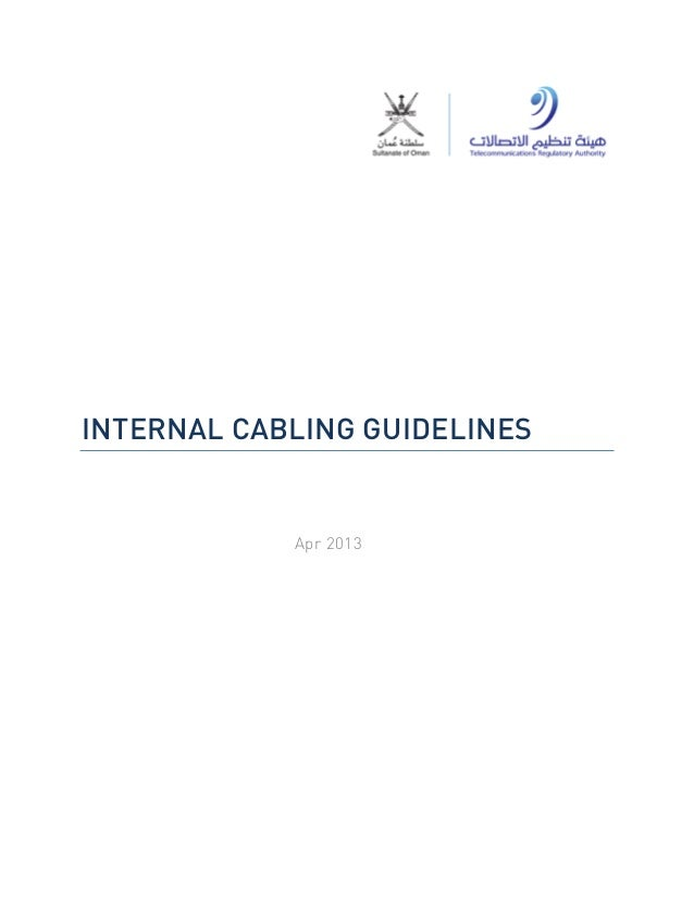 INTERNAL CABLING GUIDELINES Apr 2013