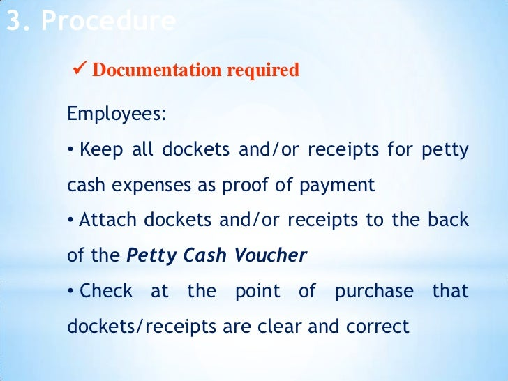 petty cash process Store the petty cash box petty cash boxes should be kept out of sight in a closed drawer the drawer needs to be in the custodian's desk or another drawer that is easy for the custodian to get to the combination or key to open the box should be kept in a different drawer, possibly on the key chain of the custodian.