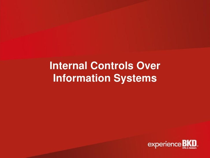 Internal Controls Over Information Systems
