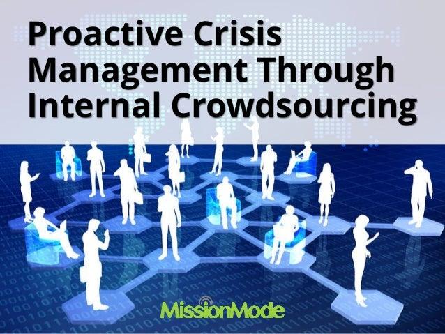 Proactive CrisisManagement ThroughInternal Crowdsourcing