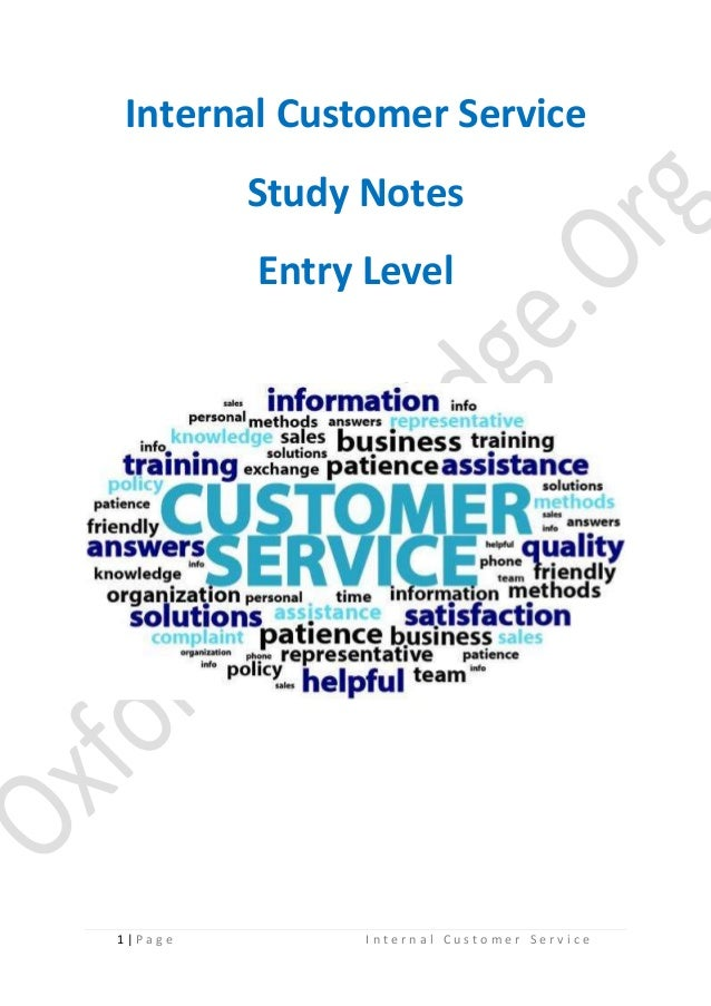 Internal Customer Service Study Notes Entry Level  1|P age  Internal Customer Service