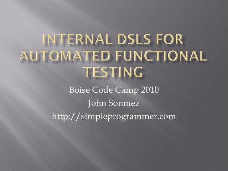 Boise Code Camp 2010 John Sonmez http://simpleprogrammer.com