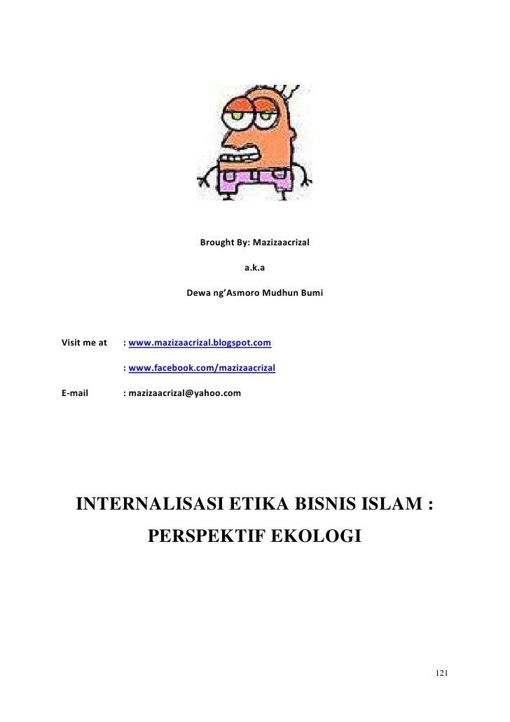 Internalisasi Etika Bisnis Islam - Perspektif Ekologi