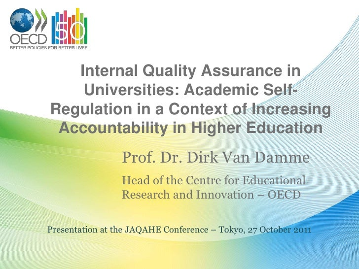 Internal Quality Assurance in    Universities: Academic Self-Regulation in a Context of Increasing Accountability in Highe...