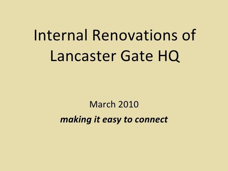 Internal Renovations Of Lancaster Gate Hq