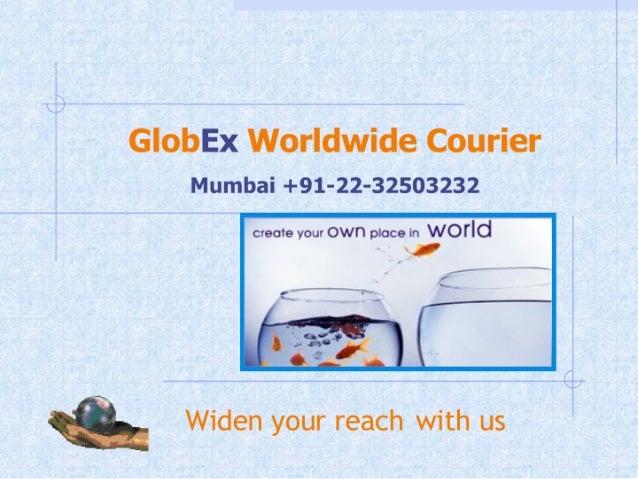 International Courier Service, kandivali courier,Globex,dhl,fedx,tnt,ups,usps,ems,speed post,