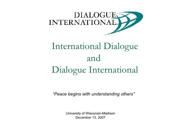 International Dialogue and Dialogue International