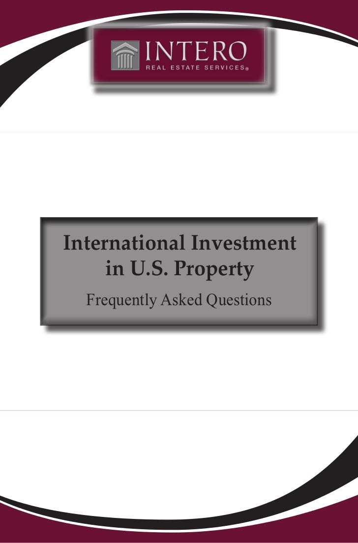 International Investment     in U.S. Property  Frequently Asked Questions