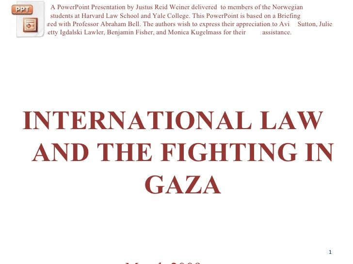 International Law And The Fighting In Gaza Power Point Aas2