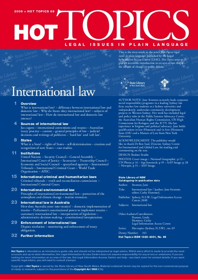 2009 > hot topics 69 HOTTOPICS L e g a L i s s u e s International law 1 overview What is international law? – difference ...