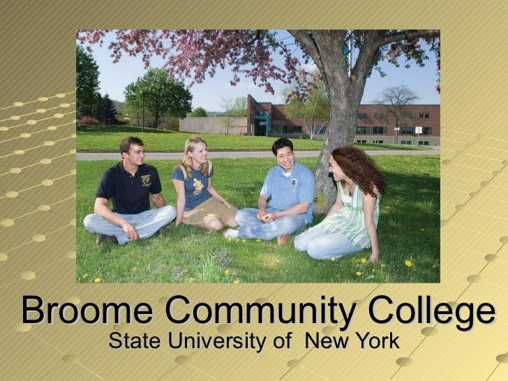 Broome Community College State University of  New York